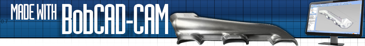 BobCAD-CAM Made by Our Customers