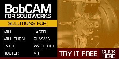 The BobCAM for SOLIDWORKS family of CAM Software