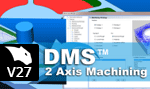 DMS 2 Axis Machining