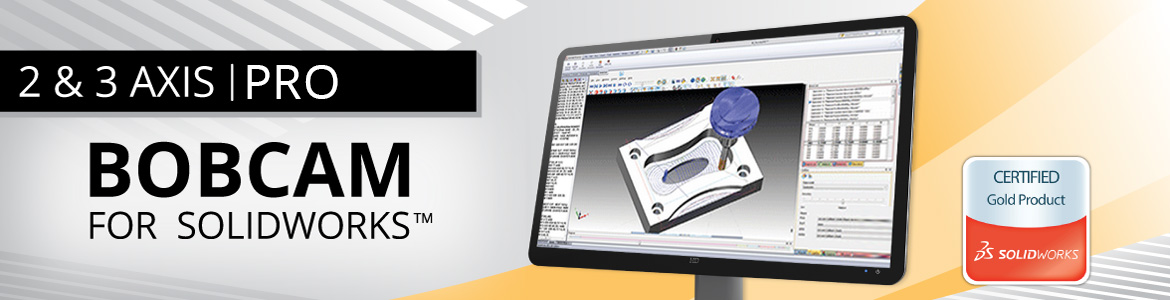 BobCAM for SolidWorks 3 Axis PRO