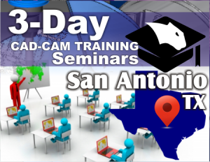 cnc-cad-cam-software-training-seminars-san-antonio-tx