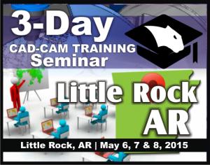 CNC CAD CAM Software Training Seminars Little Rock AR