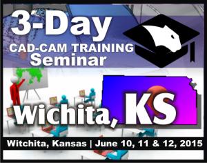 CNC CAD CAM Software Training Seminars Wichita Kansas