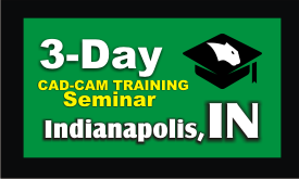 3 Day CAD-CAM Training Seminar Indianapolis Indiana Featured Image