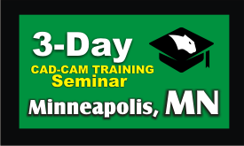 3 Day CAD-CAM Training Seminar Minneapolis Minnesota