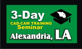 3-day-cad-cam-training-seminar-alexandria-la