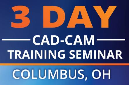 3 Day CAD-CAM Training Seminar Columbus Ohio