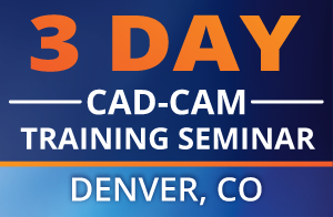 CAD-CAM Seminar Denver Colorado