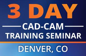 CAD-CAM Seminar Denver Colorado