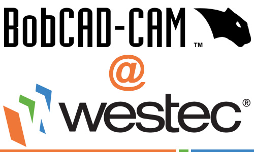 BobCAD-CAM CAD-CAM Software for CNC Programming at WESTEC