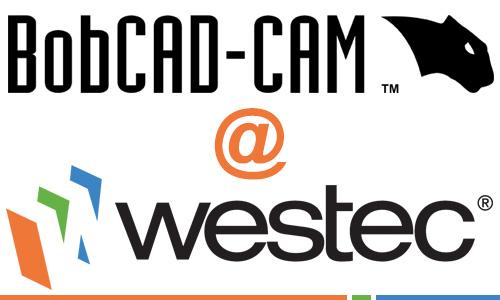 BobCAD-CAM CAD-CAM Software for CNC Programming at WESTEC