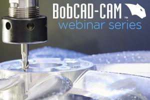 CAD-CAM for CNC Mill Programming Webinar
