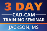 CAD-CAM for CNC Mill Programming Software Seminar Jackson, MS