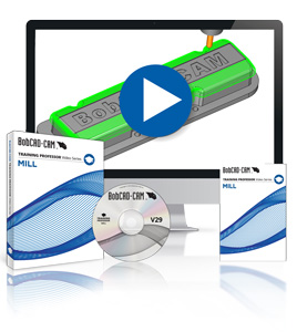 BobCAD-CAM Releases New Version 29 Mill & CAD Training Videos