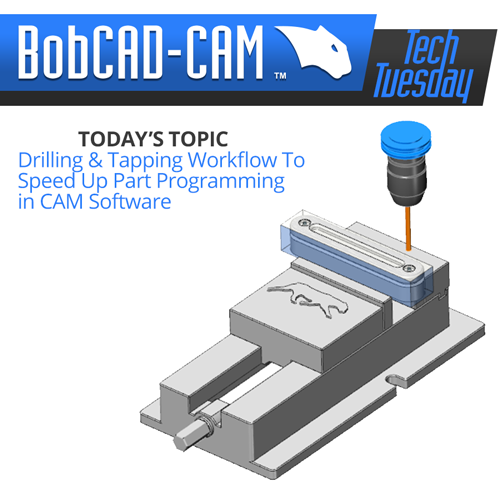 Drilling with CAM software from BobCAD