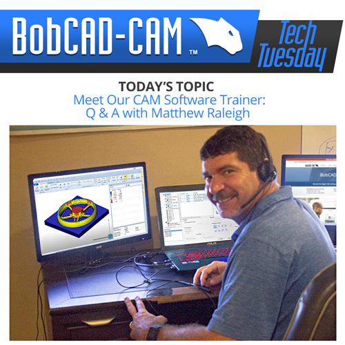 matt raleigh bobcad cnc software tech