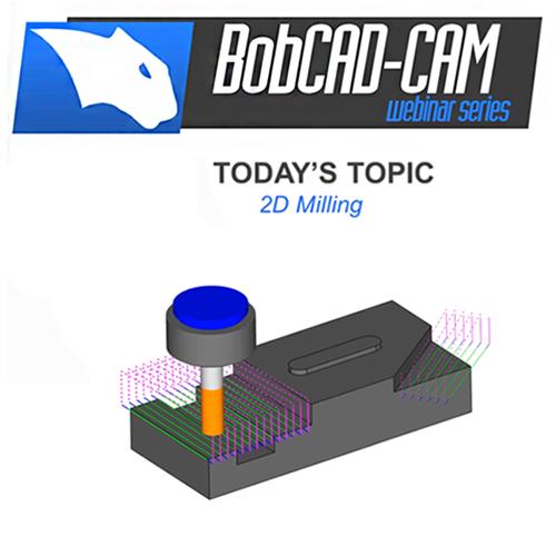 bobcad 2d milling cam software webinar