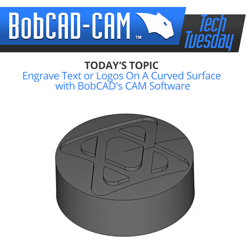 use bobcad cam software to engrave on curves