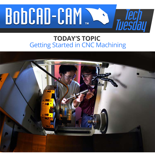 getting started in cnc machining with bobcad