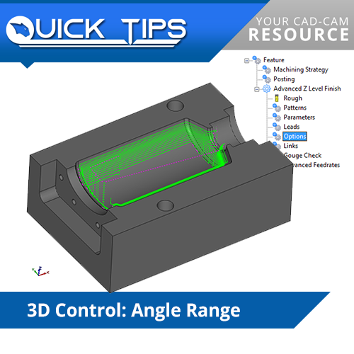 bobcad cnc software quick tip; 3d toolpath angle range