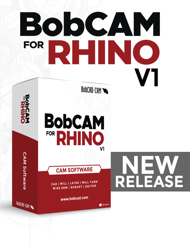 BobCAM For Rhino V1 Newly Released - The newest CAM plug-in for Rhino® 6 & 7